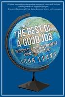 Best Of A Good Job