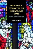 Political Economy Of The Irish Welfare State