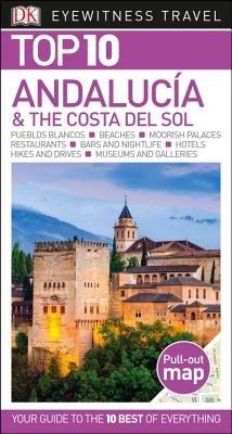 Dk Eyewitness Top 10 Andalucia & Costa Del Sol