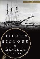 Hidden History of Martha's Vineyard