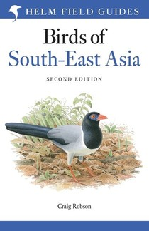 Field Guide to Birds of South East Asia
