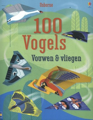 100 vogels vouwen & vliegen
