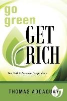 Go Green Get Rich