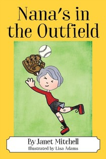Nana's In The Outfield