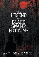 Legend Of Black Swamp Bottoms