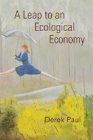 Leap To An Ecological Economy