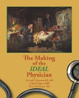 Making Of The Ideal Physician