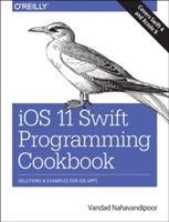 Ios 11 Swift Programming Cookbook