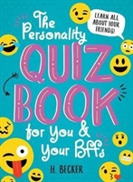 Personality Quiz Book For You And Your Bffs: Learn All About Your Friends!