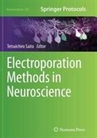 Electroporation Methods In Neuroscience