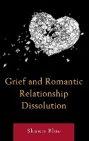 Grief And Romantic Relationship Dissolution