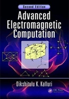 Advanced Electromagnetic Computation, Second Edition