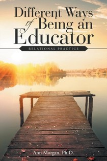 Different Ways Of Being An Educator