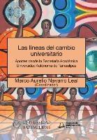 Las Lineas Del Cambio Universitario