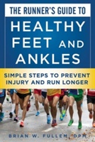 Runner's Guide To Healthy Feet And Ankles