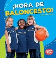 Hora de baloncesto! / Basketball Time!