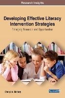 Developing Effective Literacy Intervention Strategies