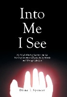 Into Me I See