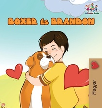 Boxer And Brandon (hungarian Book For Kids)