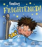 Feeling Frightened