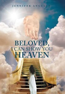 Beloved, I Can Show You Heaven