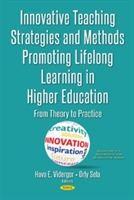 Innovative Teaching Strategies & Methods Promoting Lifelong Learning In Higher Education
