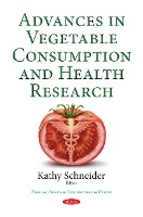 Advances In Vegetable Consumption & Health Research
