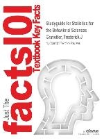 Studyguide For Statistics For The Behavioral Sciences By Gravetter, Frederick J, Isbn 9781285728483