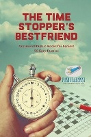Time Stopper's Bestfriend - Crossword Puzzle Books For Seniors - 50 Easy Puzzles