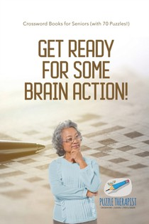 Get Ready For Some Brain Action! - Crossword Books For Seniors (with 70 Puzzles!)