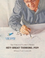 Hey! Great Thinking, Pop! Easy Crossword Puzzles For Seniors 81 Large Print Crosswords