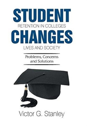 Student Retention In Colleges Changes Lives And Society
