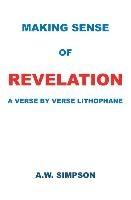 Making Sense Of Revelation
