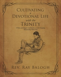 Cultivating A Devotional Life With The Trinity