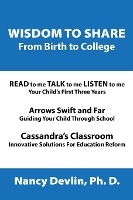 Wisdom To Share From Birth To College
