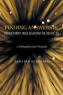 Finding Answers History! Religion! Science!