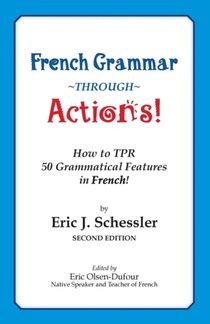 French Grammar Through Actions