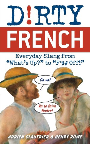 Dirty French