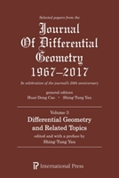 Selected Papers From The Journal Of Differential Geometry 1967-2017, Volume 3