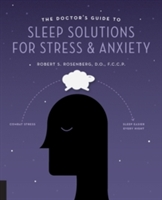 Doctor's Guide To Sleep Solutions For Stress And Anxiety