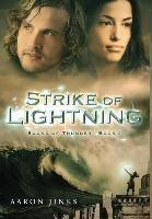 Sound Of Thunder, Strike Of Lightning