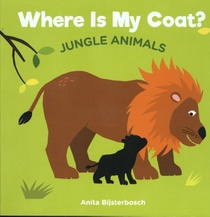 Where Is My Coat?: Jungle Animals