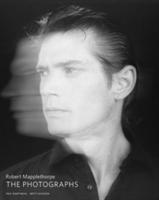 Robert Mapplethorpe - The Photographs