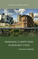 Managing Climate Risks In Resilient Cities