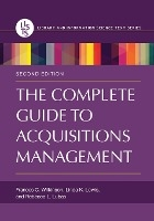 Complete Guide To Acquisitions Management, 2nd Edition