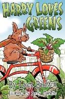 Harry Loves Greens