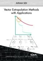 Vector Extrapolation Methods With Applications