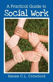 Practical Guide To Social Work