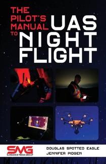 Pilot's Manual To Uas Night Flight