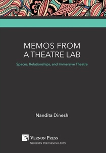 Memos From A Theatre Lab: Spaces, Relationships, And Immersive Theatre